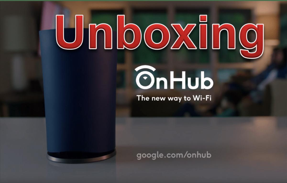 Google OnHub unboxing & installation