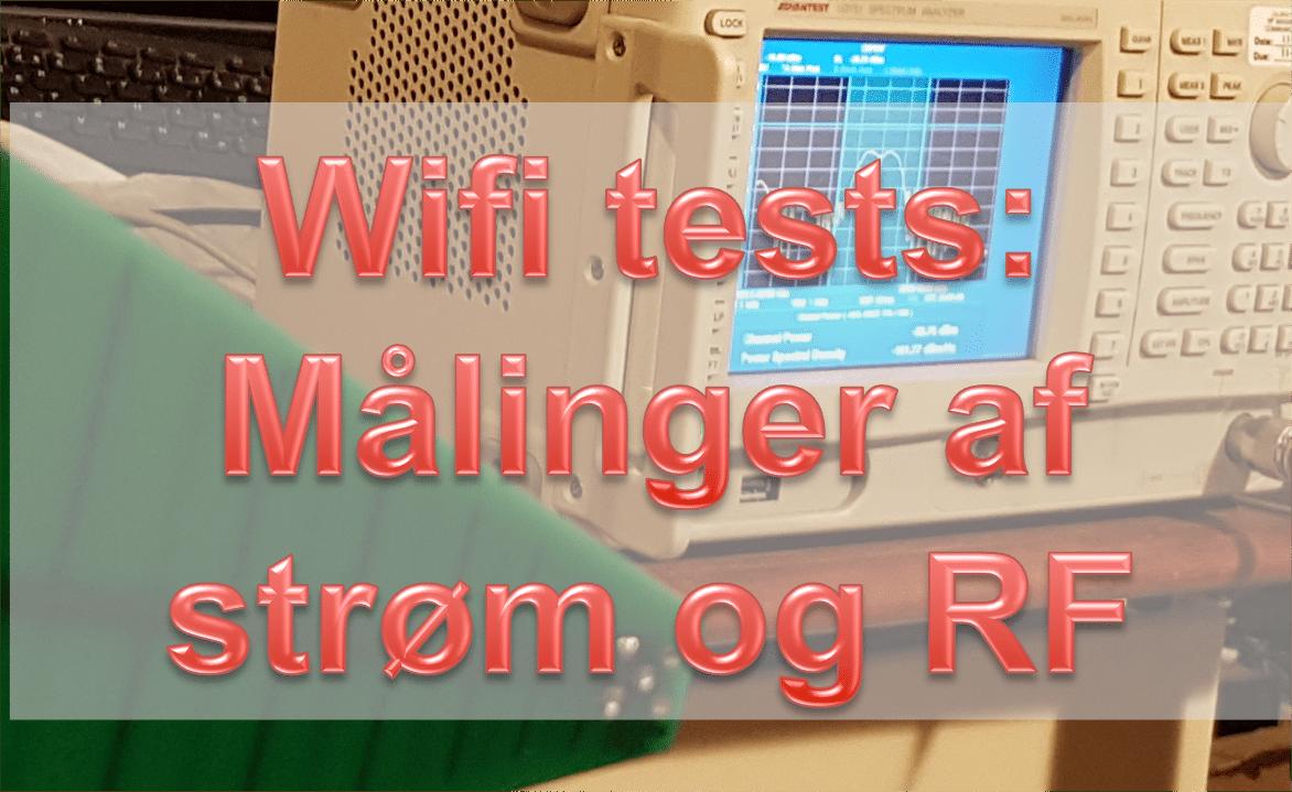 Wifi tests: Strømforbrug og antennekarakteristik